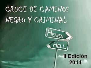 II Edición Reto Cruce de Caminos Negro y Criminal 2014