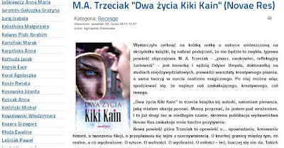 http://www.polscyautorzy.pl/index.php/pl/recenzje/798-m-a-trzeciak-dwa-zycia-kiki-kain-novae-res