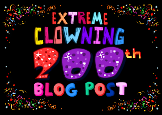 Extreme Clowning – 200th Blogger post