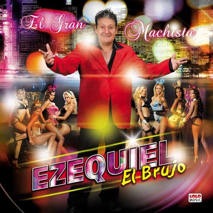 Ezequiel - El Gran Machista (2014)