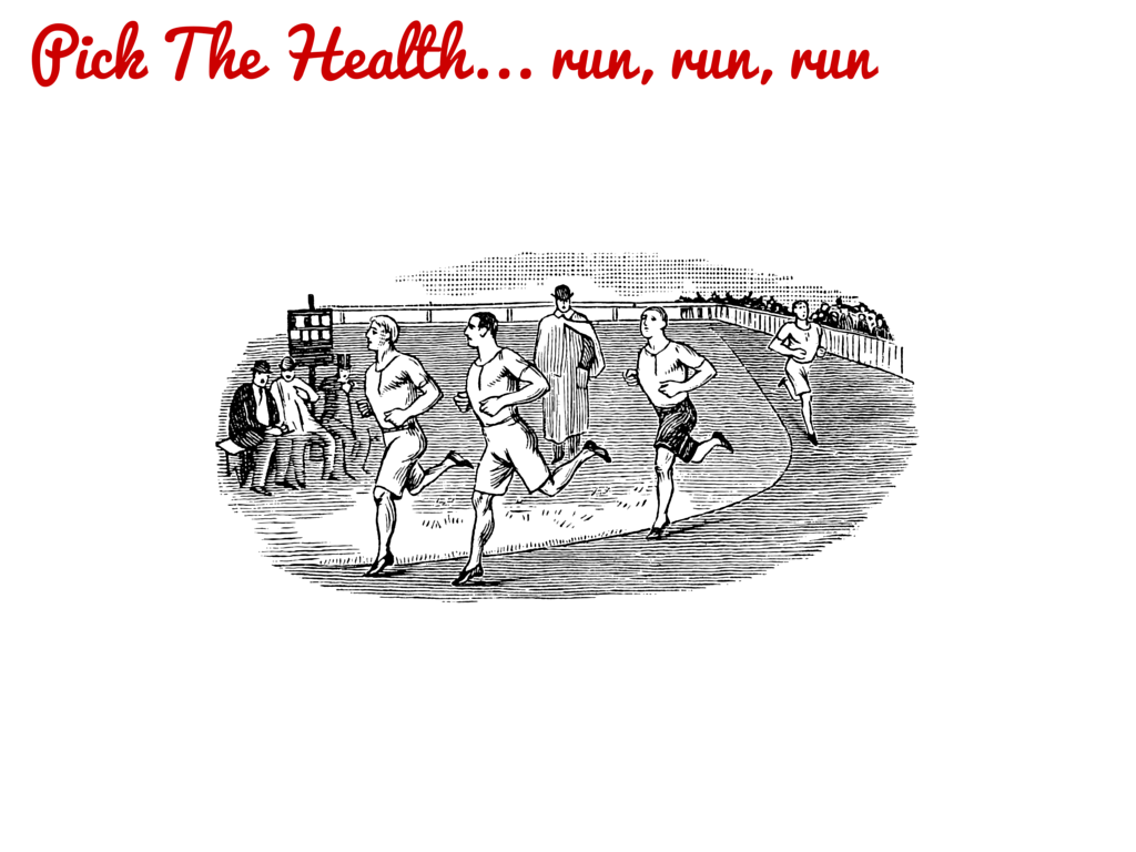 Pick The Health... run