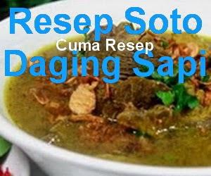 Resep Soto Daging Sapi Spesial Enak