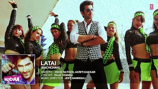 Latai Song Lyrics from Bachchan (2014) Bengali Movie