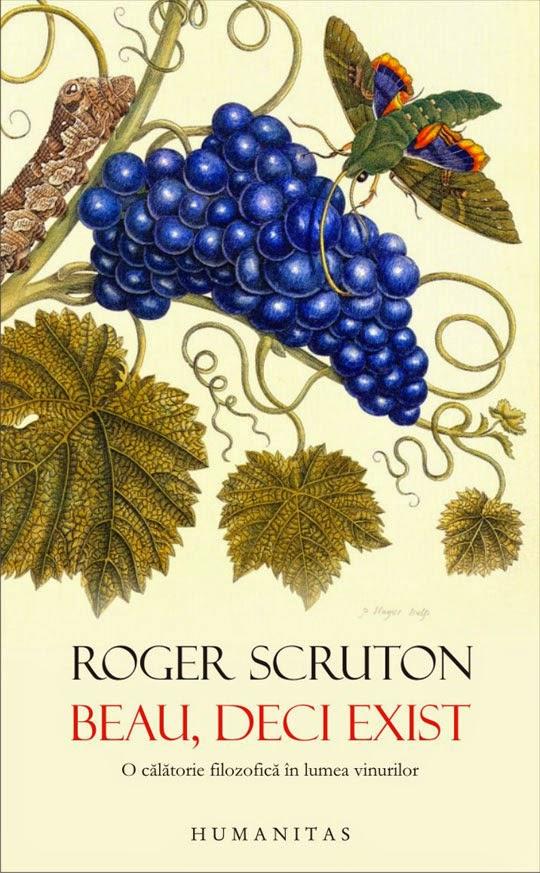beau, deci exist, roger scruton ; www.vinpenet.ro ; www.vinpenet.com