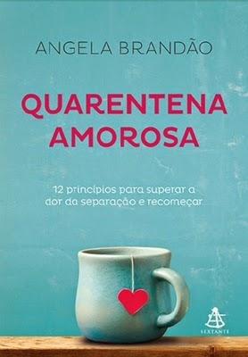 Quarentena amorosa (Angela Brandão)