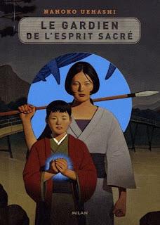 Le gardien de l'esprit sacré de Nahoko Uehashi