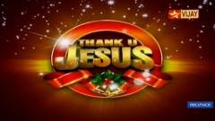 Thank U Jesus – 25-12-2014 – Vijay tv Christmas Special 25th December 2014 Watch Online Youtube