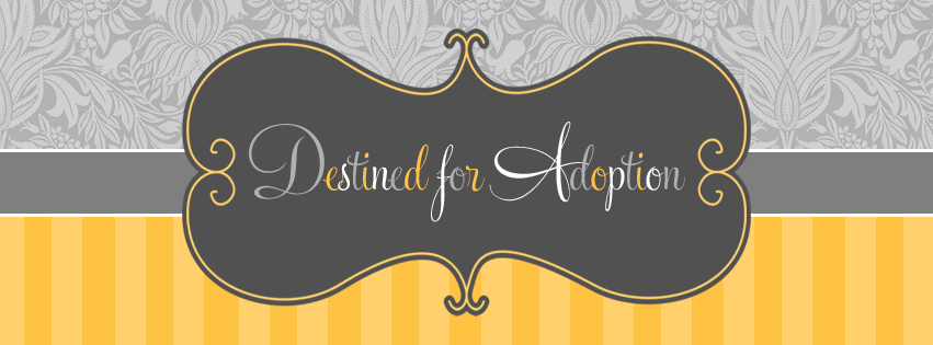 {Destined for Adoption}