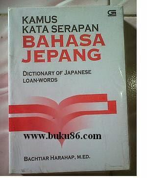 Kamus Kata Serapan Bahasa Jepang Bachtiar Harahap