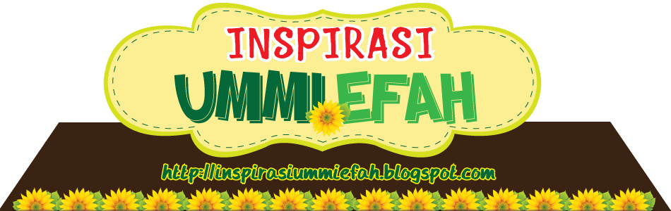 Inspirasi Ummi Efah