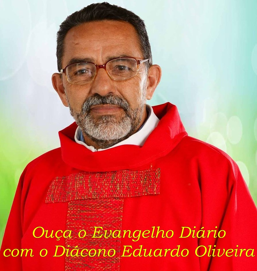 Evangelho do Dia.