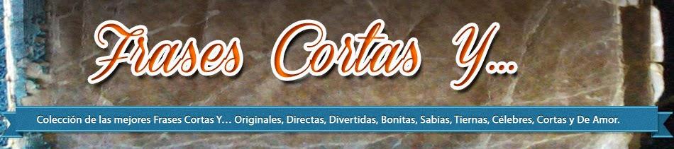 Frases Cortas Y…