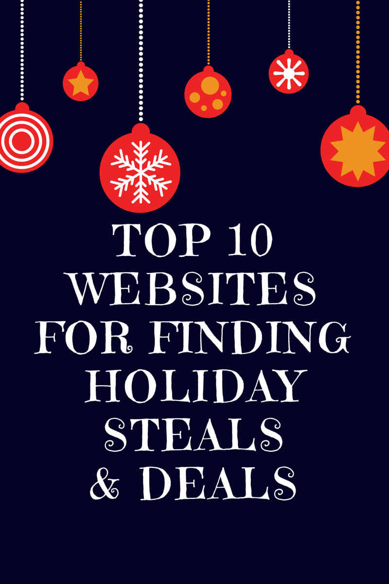 the best websites for holiday steals and deals first time mom 1 dealsnews this site has a team of professionals scouring the web day and night to the hottest deals around when in doubt start here
