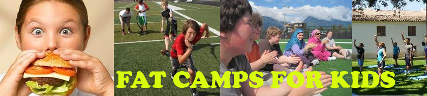 FAT CAMPS FOR KIDS