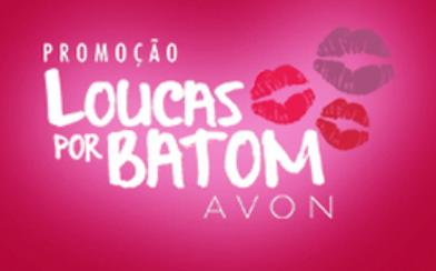 PROMOÇÃO LOUCAS POR BATOM AVON 2013