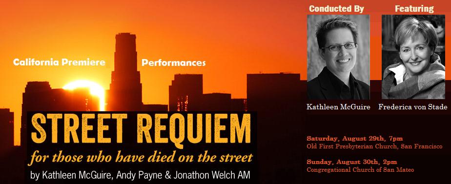 CA premiere performances of STREET REQUIEM featuring Frederica von Stade