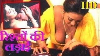 Hot Hindi Movie 'Rishton Ki Ladai' Watch Online