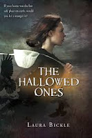 book cover of The Hallowed Ones by Laura Bickle