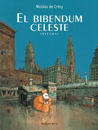 El Bibendum Celeste - Nicolas de Crécy