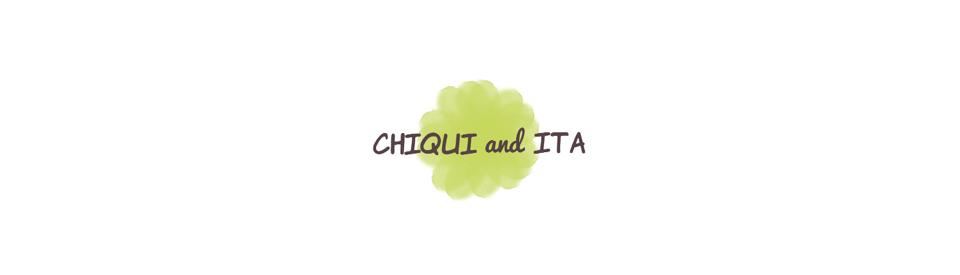 Chiqui & Ita