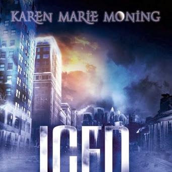 Les chroniques de Dany Mega O'Malley, tome 1 : Iced de Karen Marie Moning