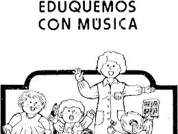EDUQUEMOS CON LA MUSICA