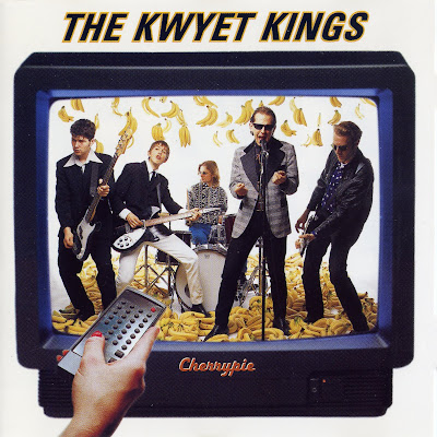 THE KWYET KINGS - Cherrypie