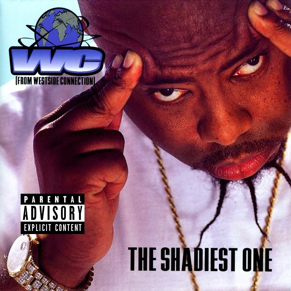 WC - The Shadiest One (1998)
