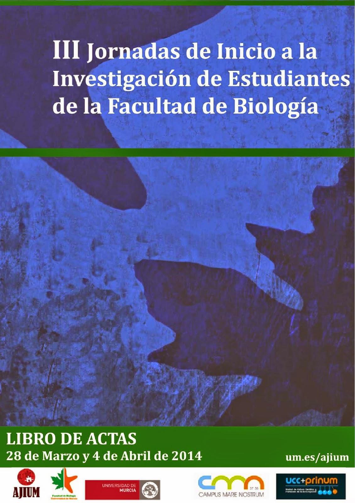 Libro de Actas de las III Jornadas de Inicio a la Investigación en Biología.