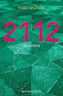 Kyösti Salovaara: 2112 Antiutopia