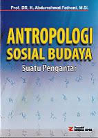 toko buku rahma: buku ANTROPOLOGI SOSIAL SUATU PENGANTAR, pengarang abdrahmat, penerbit rineka cipta