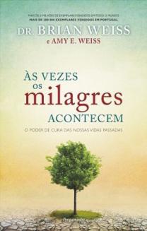 «Às Vezes os Milagres Também Acontecem»