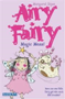 http://www.amazon.com/Magic-Mess-Airy-Fairy-Margaret/dp/0764131885/ref=sr_1_1?s=books&ie=UTF8&qid=1398956506&sr=1-1&keywords=Magic+mess+airy+fairy