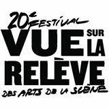20e Festival VUE SUR LA RELÈVE