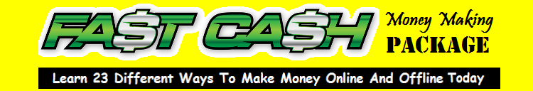 Fast Cash Money Making Package