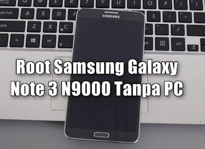Root Samsung Galaxy Note 3