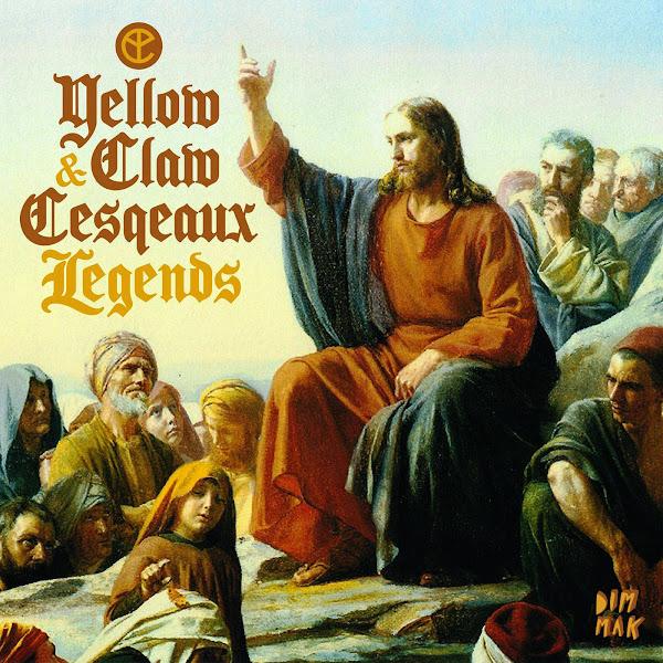 Yellow Claw & Cesqeaux - Legends EP Cover