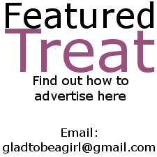 Find out how to become a Featured Treat and advertise on www.gladtobeagirl.co.za