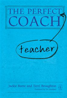 The Perfect Teacher Coach