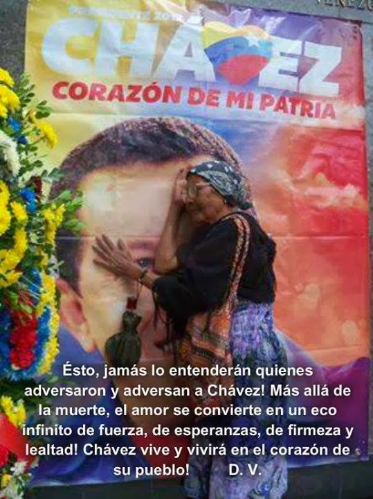 Chávez ¡Cuánto te queremos!