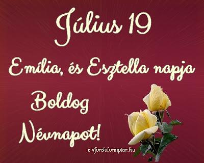Július 19 - Emília névnap