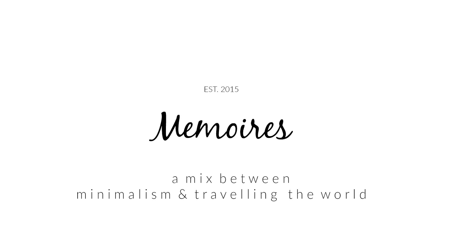 MÉMOIRES BLOG // ONLINE TRAVEL AND LIFESTYLE MAGAZINE