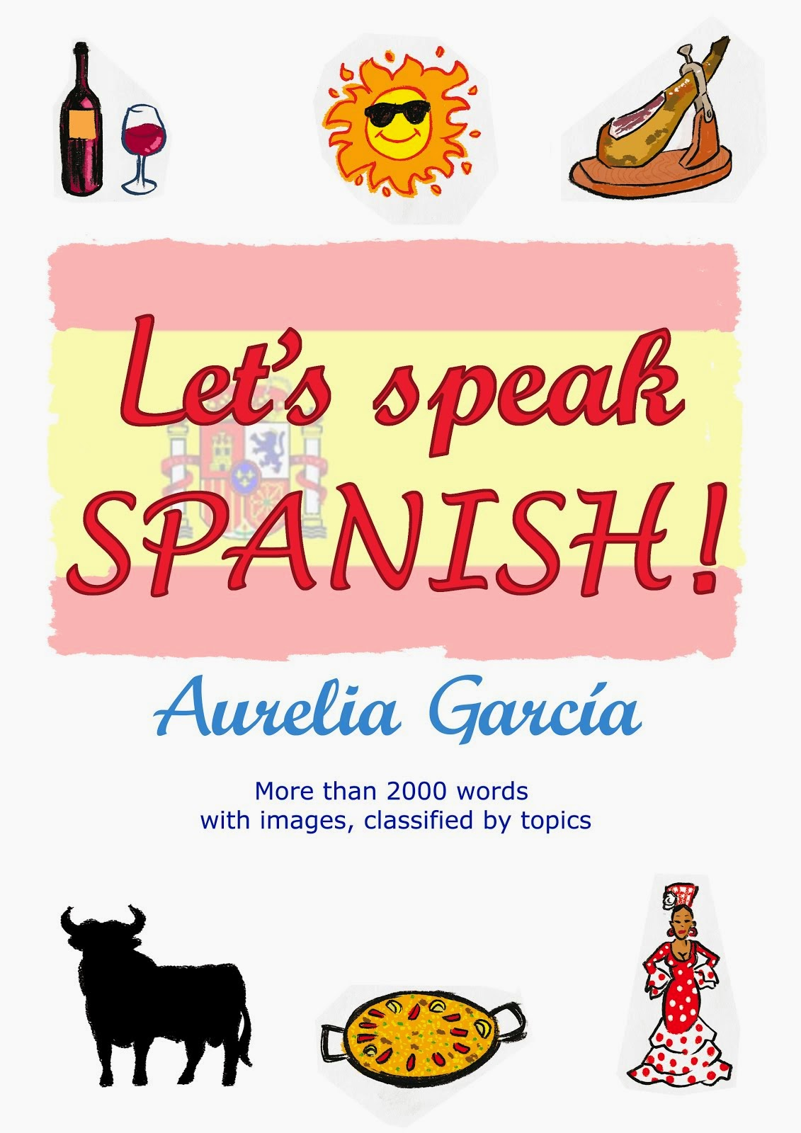 LET'S SPEAK SPANISH!