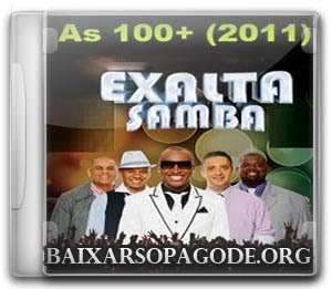 CD Exaltasamba - As 100+ (2011)
