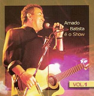 Amado Batista - � O Show Vol.1