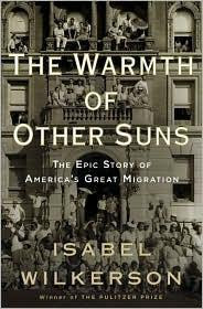 warmth of other suns the epic story of america's great migration new york times bestsellers amazon top10