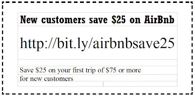 New customers save $25 on AirBnb with my referral link:  http://bit.ly/airbnbsave25