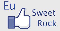 Sweet Rock no Facebook!