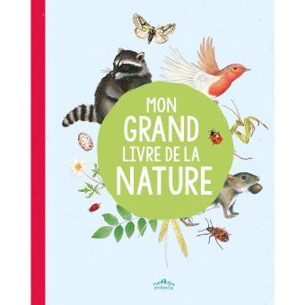 Mon grand livre de la nature (novembre 2016) - éditions Rue des Enfants