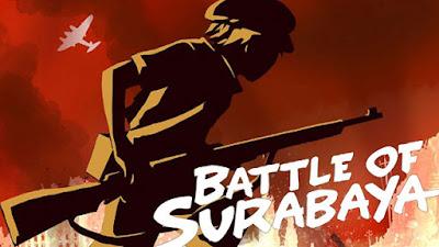 Sinopsis dan Trailer Film Bioskop Battle of Surabaya